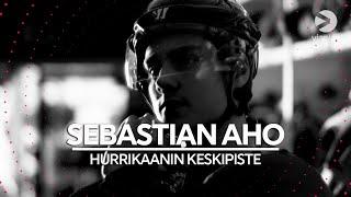 Sebastian Aho | Hurrikaanin keskipiste