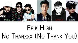 Epik High - No Thanxxx ft Mino, Simon Dominic, The Quiett (Color Coded Lyrics ENGLISH/ROM/HAN)