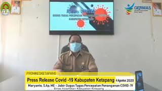 Press Release Covid -19 Kabupaten Ketapang (4 Agustus 2020)