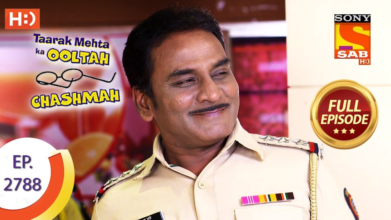Download Taarak Mehta Ka Ooltah Chashmah Ep 2788 Full E