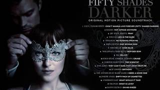 Fifty Shades Darker Soundtrack Album Full