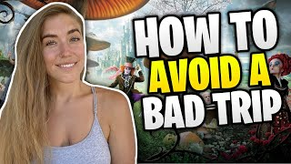 How to Avoid a Bad Trip