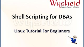 Shell Scripting - Part 1 | Shell scripting for DBA | Oracle Shell Scripting