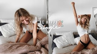 HOW TO BE HAPPY SINGLE | 8 Tips On Being Alone