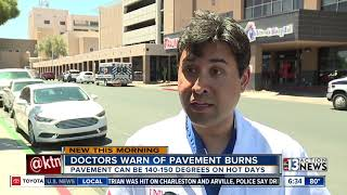 Doctors warns against hot pavement