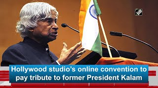 Hollywood studio online convention to pay tribute to former President Kalam - Download this Video in MP3, M4A, WEBM, MP4, 3GP