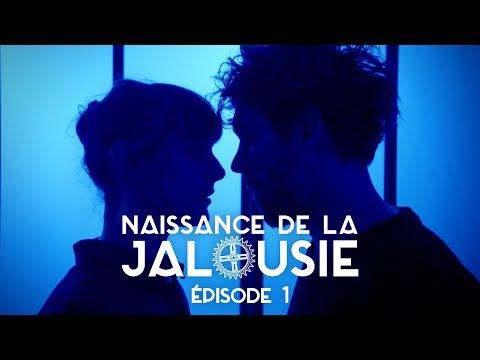 NAISSANCE DE LA JALOUSIE (Episode 1)