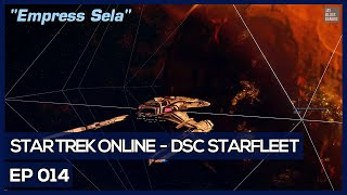 Star Trek Online - Age Of Discovery - Empress Sela [DSC Federation]