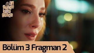 İyi Günde Kötü Günde 3. Bölüm 2. Fragman