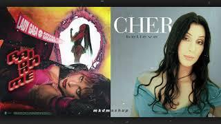 RAIN ON ME vs. BELIEVE - Lady Gaga, Ariana Grande vs. Cher [MASHUP]