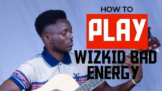 Skepta & Wizkid   Energy (Stay Far Away)   Guitar Lessons