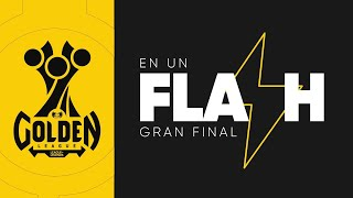 La Final de la Golden League en un Flash ⚡