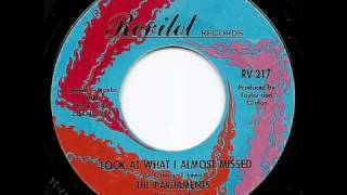 THE PARLIAMENTS - Look At What I Almost Missed