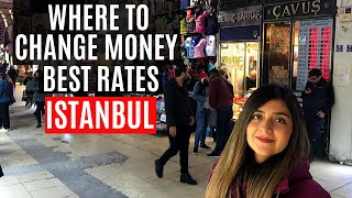 WHERE TO EXCHANGE MONEY IN ISTANBUL