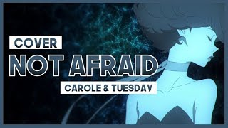 "【mew】""Not Afraid"" ║ Carole & Tuesday ED 2 ║ ENGLISH Cover & Lyrics"