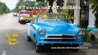 7 Things to Know Before Traveling to Cuba - #TravalorTipTuesdays