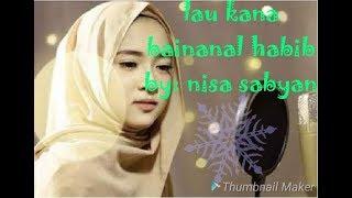 Gambar cover Nisa sabyan! -lau kana bainanal habib +lirik || lagu rindu