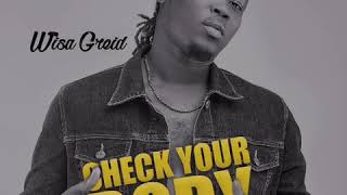 Gambar cover Wisa Greid - Check Your Body (Prod By Chapter Beatz)