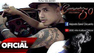 5050 - Cacho Sierra (Flow Malandro) 2016