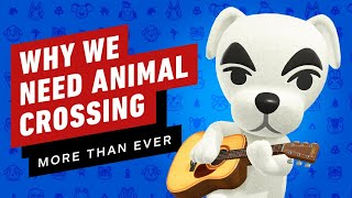 Why We Need Animal Crossing More Than Ever Right Now