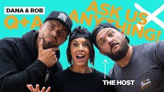 ASK US ANYTHING! - ROB & DANA LINN BAILEY Q+A
