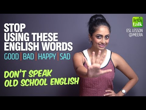 Don't Speak Old School English - Stop Using These English Words