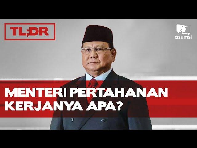 TL;DR: Menteri Pertahanan Kerjanya Apa?