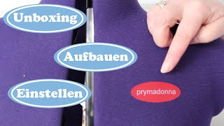 SchneiderPuppe Prymadonna | unboxing - aufstellen - einstellen