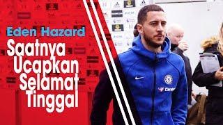 Antarkan Chelsea Raih Trofi Liga Europa, Eden Hazard: Saatnya untuk Ucapkan Selamat Tinggal