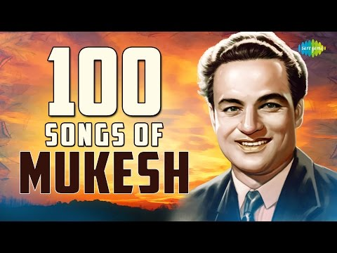 Top 100 Songs Of Mukesh | मुकेश के 100 गाने | HD Songs | One Stop Jukebox Mp3