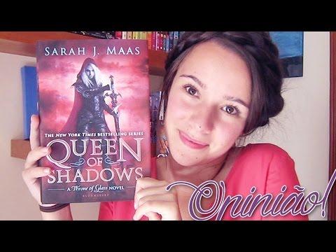 OPINIÃO: Queen of Shadows de Sarah J. Maas