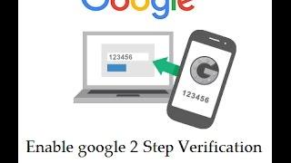 Enable Google 2 Step Verification