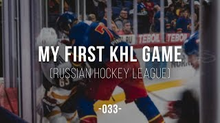 BUCKET LIST: My First KHL (Russian League) Hockey Game | Minsk, Belarus | 033