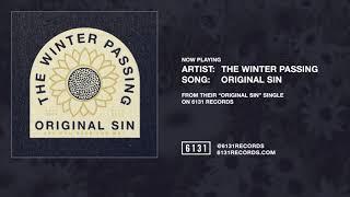 "The Winter Passing ""Original Sin"" (Official Audio)"