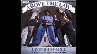 Above the Law - Untouchable Remix (REMASTERED)