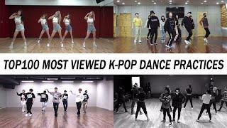 [TOP 100] MOST VIEWED K-POP DANCE PRACTICES • December 2019