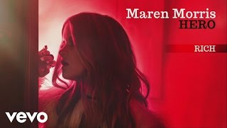 Maren Morris - Rich (Audio)
