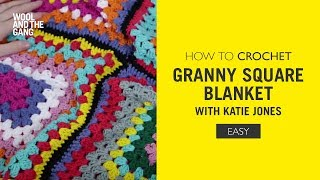 How To Crochet: Granny Square Blanket With Katie Jones
