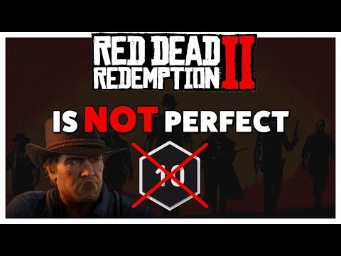 Red Dead Redemption 2 Is NOT Perfect | Where It Goes Wrong