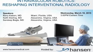 Reshaping Interventional Radiology Webinar: Magellan Robotics