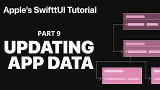 Updating App Data - Following Apple's SwiftUI tutorial PART 9