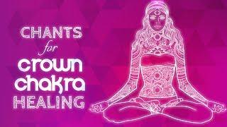Soothing CROWN CHAKRA CHANTS - Seed Mantra AH Chanting Meditation {sahasrara} Chakra Healing Music
