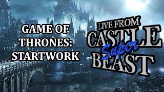 Castle Super Beast Clips: Game Of Thrones: Startwork