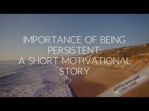 Importance of persistence by Aditya Bhavsar