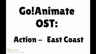 GoAnimate Soundtrack - Action - East Coast