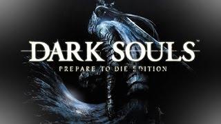 Dark Souls PtDE #1:Странник по имени Рейнор