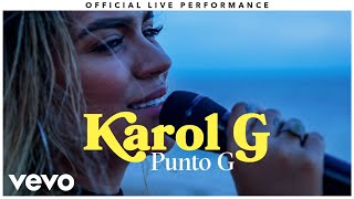 "Karol G   ""Punto G"" Official Live Performance 