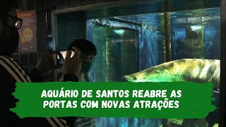 Aquário de Santos abre as portas