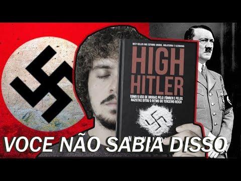 NAZISMO: O outro lado da História em HIGH HITLER (Norman Ohler) ? Junior Costa