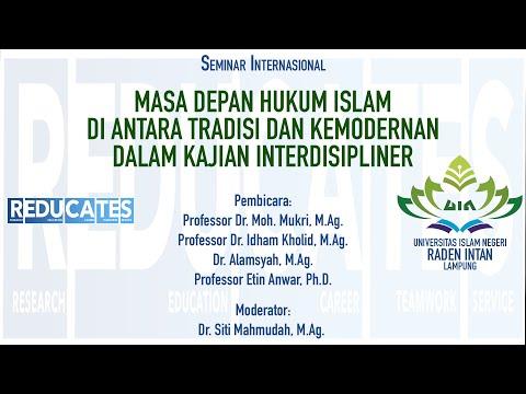 Masa Depan Hukum Islam di Antara Tradisi dan Kemodernan dalam Kajian Interdisipliner